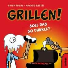 Markus Barth: Grillen!, Buch