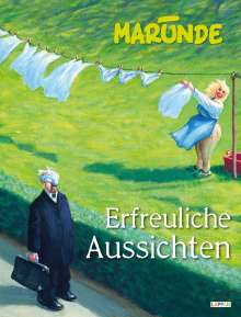 Wolf-Rüdiger Marunde: Erfreuliche Aussichten, Buch