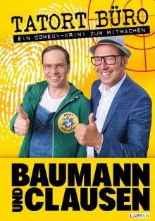 Baumann und Clausen: Tatort Büro! - Ausfüllbuch für Büroangestellte, Buch