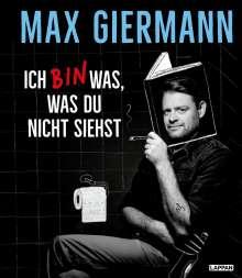 Max Giermann: Ich bin was, was du nicht siehst, Buch