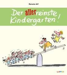 Renate Alf: Der allerreinste Kindergarten!, Buch