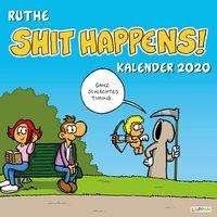 Ralph Ruthe: Shit happens! Wandkalender 2020, Diverse