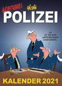Uli Stein: Uli Stein - Achtung! Polizei Kalender 2021: Monatskalender für die Wand, Diverse