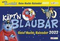 Bernd Flessner: Gute-Nacht-Kalender 2022: Käpt'n Blaubär Abendabreißkalender für Kinder, Kalender