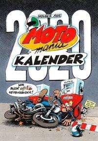 Holger Aue: MOTOmania Kalender 2020, Diverse