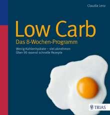 Claudia Lenz: Low Carb - Das 8-Wochen-Programm, Buch