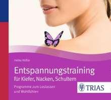 Heike Höfler: Entspannungstraining für Kiefer, Nacken, Schultern, CD