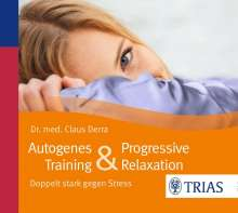 Claus Derra: Autogenes Training & Progressive Relaxation - Hörbuch, CD