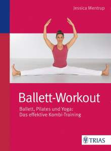 Jessica Mentrup: Ballett-Workout, Buch