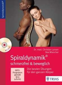 Christian Larsen: Spiraldynamik - schmerzfrei und beweglich, Buch