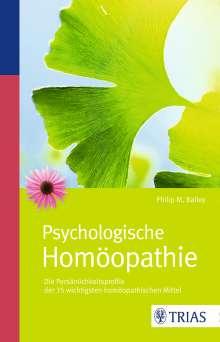 Philip M. Bailey: Psychologische Homöopathie, Buch