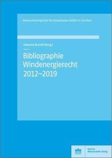 Bibliographie Windenergierecht 2012-2019, Buch