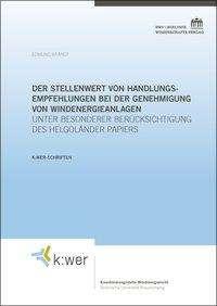 Edmund Brandt: Der Stellenwert von Handlungsempfehlungen bei der Genehmigung von Windenergieanlagen, Buch