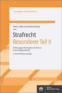 Mark A. Zöller: Strafrecht. Besonderer Teil II, Buch