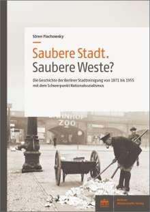 Sören Flachowsky: Saubere Stadt. Saubere Weste?, Buch