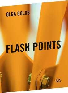 Olga Golos: Flash Points, Buch