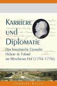Cordula Bauer: Karriere und Diplomatie, Buch