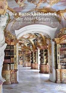 Michael Kaufmann: Die Barockbibliothek der Abtei Metten, Buch