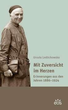 Ursula Ledóchowska: Mit Zuversicht im Herzen, Buch