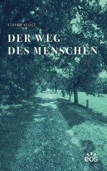 Stefan Klotz: Der Weg des Menschen, Buch