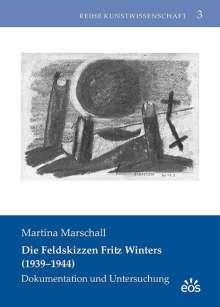 Martina Marschall: Die Feldskizzen Fritz Winters (1939-1944), Buch