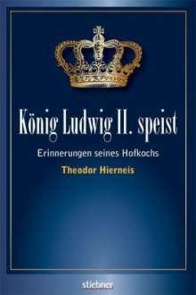 Theodor Hierneis: König Ludwig II speist, Buch