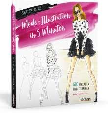 Emily Brickel Edelson: Sketch & Go: Mode-Illustration in 5 Minuten, Buch