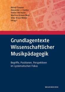Grundlagentexte Wissenschaftlicher Musikpädagogik, Buch