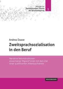 Andrea Daase: Zweitsprachsozialisation in den Beruf, Buch