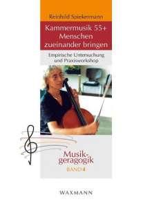 Reinhild Spiekermann: Kammermusik 55+Menschen zueinander bringen, Buch