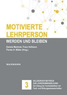 Motivierte Lehrperson werden und bleiben, Buch