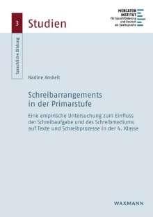 Nadine Anskeit: Schreibarrangements in der Primarstufe, Buch