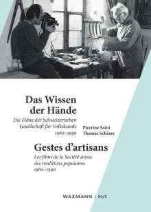 Pierrine Saini: Das Wissen der Hände Gestes d'artisans, Buch