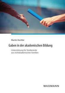 Martin Huchler: Gaben in der akademischen Bildung, Buch