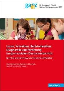 Albert Bremerich-Vos: Lesen, Schreiben, Rechtschreiben: Diagnostik und Förderung im gymnasialen Deutschunterricht, Buch