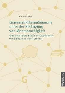 Lena Bien-Miller: Grammatikthematisierung unter der Bedingung von Mehrsprachigkeit, Buch