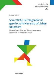 Hanne Brandt: Sprachliche Heterogenität im gesellschaftswissenschaftlichen Unterricht, Buch