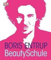 Boris Entrup: Beauty-Schule, Buch