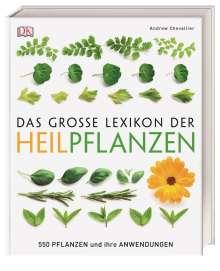 Andrew Chevallier: Das große Lexikon der Heilpflanzen, Buch