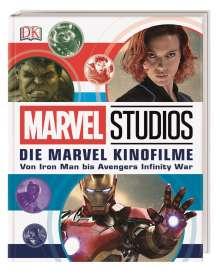 Adam Bray: MARVEL Studios Die Marvel Kinofilme, Buch