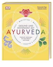 Gesund und entspannt mit Ayurveda, Buch