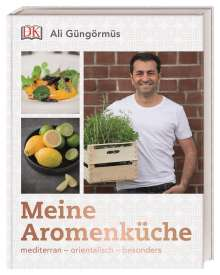 Ali Güngörmüs: Meine Aromenküche, Buch
