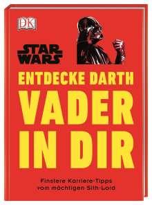 Christian Blauvelt: Star Wars(TM) Entdecke Darth Vader in dir, Buch