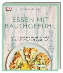 Bastienne Neumann: Essen mit Bauchgefühl, Buch