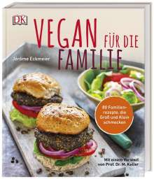 Jérôme Eckmeier: Vegan für die Familie, Buch