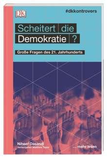 Niheer Dasandi: #dkkontrovers. Scheitert die Demokratie?, Buch