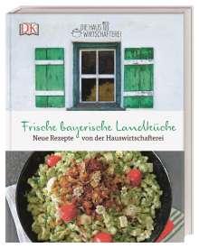 Die Hauswirtschafterei: Frische bayerische Landküche, Buch