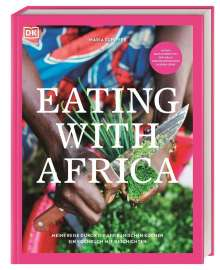 Maria Schiffer: Eating with Africa, Buch