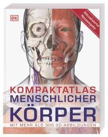 Steve Parker: Kompaktatlas menschlicher Körper, Buch
