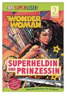 Liz Marsham: SUPERLESER! Wonder Woman Superheldin und Prinzessin, Buch